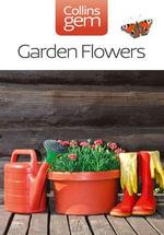 Garden Flowers (Collins Gem) : Collins Gem - Collins