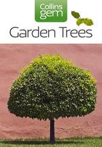 Garden Trees (Collins Gem) : Collins Gem - Collins