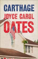 Carthage - Joyce Carol Oates
