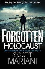 The Forgotten Holocaust - Scott Mariani