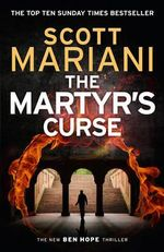 The Martyr's Curse : Ben Hope - Scott Mariani