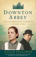 Downton Abbey : Series 2 Scripts (official) - Julian Fellowes