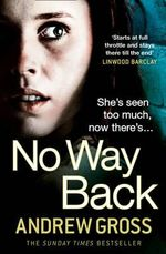 No Way Back - Andrew Gross