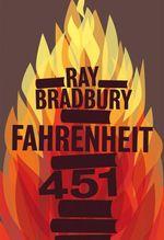 Fahrenheit 451 - Ray Bradbury