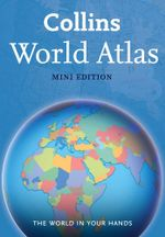 World Atlas : Mini Edition - Collins Maps