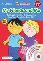 My Friends and Me : Play Foundations - Jenni Tavener