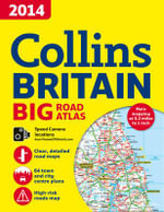 2014 Collins Big Road Atlas Britain - Collins UK