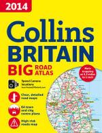 2014 Collins Big Road Atlas Britain - Collins Maps
