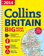2014 Collins Big Road Atlas Britain - Collins Maps