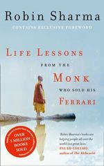 Life Lessons from the Monk Who Sold His Ferrari - Robin Sharma