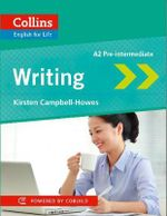 Collins English for Life : Writing A2 - Kirsten Campbell-Howes