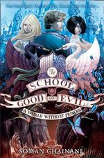 A World Without Princes : The School for Good and Evil Series : Book 2 - Soman Chainani