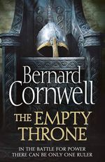 The Empty Throne : The Warrior Chronicles : Book 8 - Bernard Cornwell