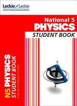 National 5 Physics Student Book : Student Book - Steven Devine