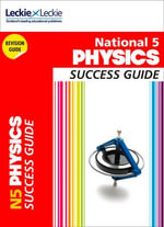 National 5 Physics Success Guide - John Taylor