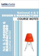 National 4/5 Design and Manufacture Course Notes - Jill Barbour