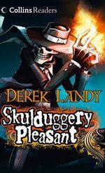 Skulduggery Pleasant : Skulduggery Pleasant Series : Book 1 - Derek Landy