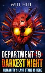 Darkest Night : Department 19 - Will Hill