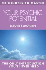 20 MINUTES TO MASTER ... YOUR PSYCHIC POTENTIAL - David Lawson