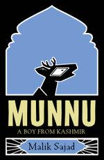 Munnu : A Boy From Kashmir - Malik Sajad