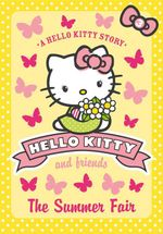The Summer Fair : Hello Kitty & Friends - Linda Chapman