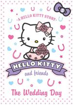 The Wedding Day : Hello Kitty & Friends - Linda Chapman