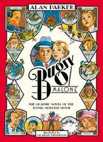 Bugsy Malone - Graphic Novel - Alan Parker