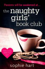The Naughty Girls Book Club : Carrie Duffy - Sophie Hart