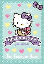 The Treasure Hunt : Hello Kitty & Friends - Linda Chapman