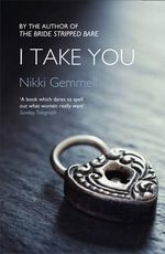 I Take You - Nikki Gemmell