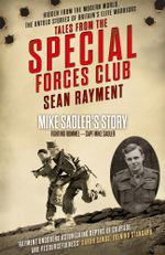 Fighting Rommel : Captain Mike Sadler (Tales from the Special Forces Shorts, Book 1) - Sean Rayment