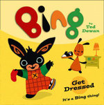 Bing : Get Dressed - Ted Dewan