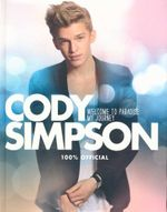 Cody Simpson 100% Official : Welcome to Paradise : My Journey - Cody Simpson