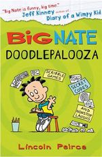 Big Nate : Doodlepalooza - Lincoln Peirce