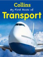 Collins My First Book of Transport