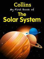 My First Book of the Solar System : Collins My First - Collins