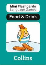Food & Drink : Mini Flashcards Language Games - Susan Thomas