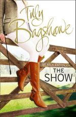 The Show - Tilly Bagshawe