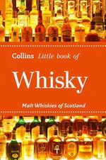 Whisky : Malt Whiskies of Scotland - Dominic Roskrow