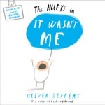 The Hueys - It Wasn't Me - Oliver Jeffers