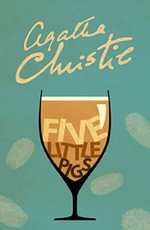 Five Little Pigs : Poirot Series - Agatha Christie