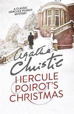 Hercule Poirot's Christmas : Poirot Series - Agatha Christie