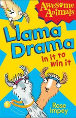 Llama Drama - In it to Win It! - Rose Impey
