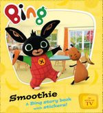 Bing Smoothie - Ted Dewan