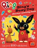 Bing's Busy Day Sticker Activity Book - Ted Dewan