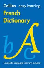 Easy Learning French Dictionary - Collins Dictionaries