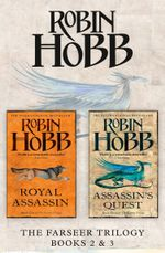 The Farseer Series Books 2 and 3 : Royal Assassin, Assassin's Quest - Robin Hobb