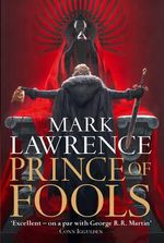 Prince of Fools : The Red War: Book 1 - Mark Lawrence