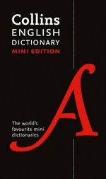 Collins Mini English Dictionary - Collins Dictionaries