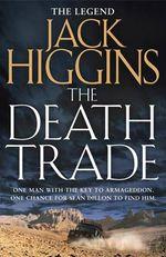 The Death Trade - Jack Higgins